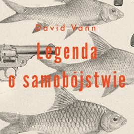 okładka Legenda o samobójstwie, Audiobook | Vann David