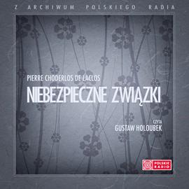 okładka Niebezpieczne związki, Audiobook | Choderlos de Laclos Pierre