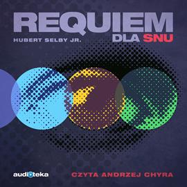 okładka Requiem dla snu, Audiobook   Selby Hubert