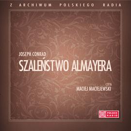okładka Szaleństwo Almayeraaudiobook   MP3   Joseph Conrad