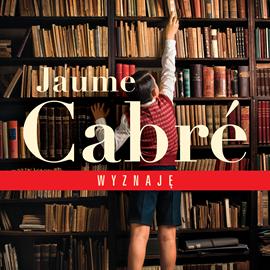 okładka Wyznaję, Audiobook | Cabre Jaume