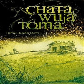 okładka Chata Wuja Toma, Audiobook | Beecher Stowe Harriet