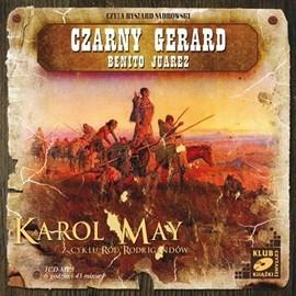 okładka Czarny Gerard. Benito Juarez, Audiobook | Karol May