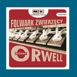 okładka Folwark Zwierzęcy, Audiobook | Orwell George