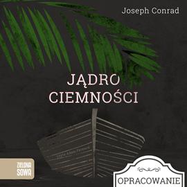okładka Jądro ciemności - opracowanie lekturyaudiobook | MP3 | Joseph Conrad