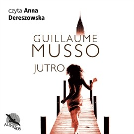 okładka Jutro, Audiobook | Musso Guillaume