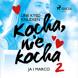 okładka Kocha, nie kocha 2 - Ja i Marco, Audiobook   Kyed Knudsen Line