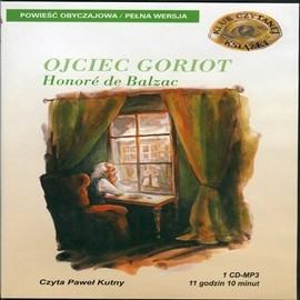 okładka Ojciec Goriot, Audiobook | Balzac Honoriusz