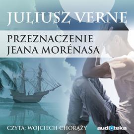 okładka PRZEZNACZENIE JEANA MORÉNASA, Audiobook | Juliusz Verne