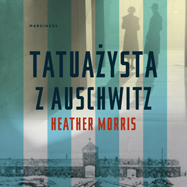okładka Tatuażysta z Auschwitz, Audiobook | Morris Heather
