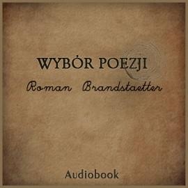 okładka Wybór poezji, Audiobook   Roman Brandstaetter