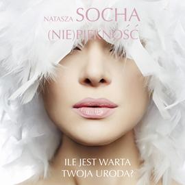 okładka (Nie)piękność, Audiobook | Socha Natasza