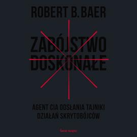 okładka Zabójstwo doskonałe, Audiobook | Baer Robert
