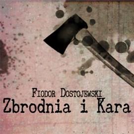 okładka Zbrodnia i karaaudiobook | MP3 | Fiodor Dostojewski