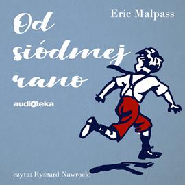 okładka Od siódmej rano, Audiobook | Lawson Malpass Eric
