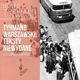 okładka Tyrmand warszawski. Teksty niewydane, Audiobook | Tyrmand Leopold