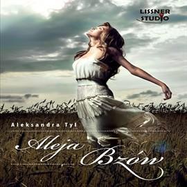 okładka Aleja Bzów, Audiobook   Aleksandra  Tyl