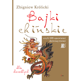 okładka Bajki chińskie, Audiobook | Zbigniew Królicki