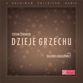 okładka Dzieje grzechu, Audiobook | Żeromski Stefan