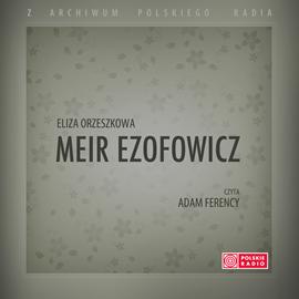 okładka Meir Ezofowiczaudiobook | MP3 | Eliza Orzeszkowa