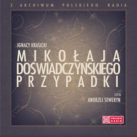 okładka Mikołaja Doświadczyńskiego przypadki, Audiobook | Ignacy Krasicki