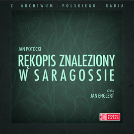 okładka Rękopis znaleziony w Saragossieaudiobook | MP3 | Potocki Jan