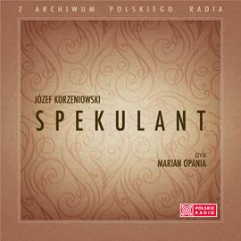 okładka Spekulantaudiobook | MP3 | Korzeniowski Józef