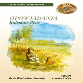 okładka Bolesław Prus Opowiadaniaaudiobook | MP3 | Bolesław Prus