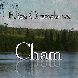 okładka Cham, Audiobook | Eliza Orzeszkowa