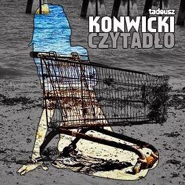 okładka Czytadło, Audiobook | Tadeusz Konwicki