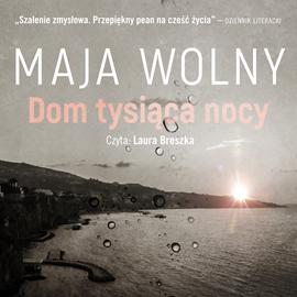 okładka Dom tysiąca nocy, Audiobook | Maja Wolny