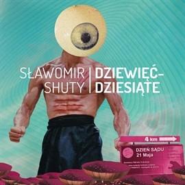 okładka Dziewięćdziesiąte, Audiobook   Sławomir Shuty
