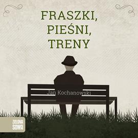 okładka Fraszki. Piesni. Treny., Audiobook | Kochanowski Jan