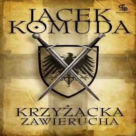 okładka Krzyżacka zawierucha, Audiobook | Jacek Komuda