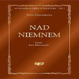 okładka Nad Niemnemaudiobook   MP3   Eliza Orzeszkowa