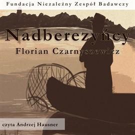 okładka Nadberezyńcy, Audiobook | Czarnyszewicz Florian