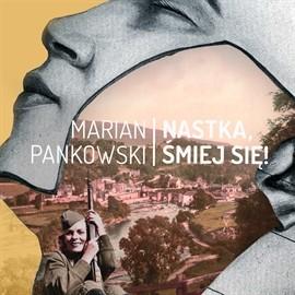okładka Nastka, śmiej się!, Audiobook   Marian  Pankowski