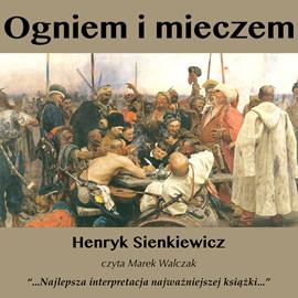 okładka Ogniem i Mieczemaudiobook | MP3 | Henryk Sienkiewicz