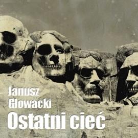 okładka Ostatni cieć, Audiobook | Głowacki Janusz