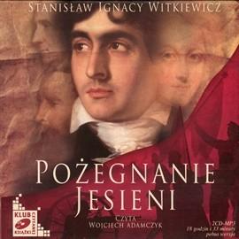 okładka Pożegnanie jesieni, Audiobook | Ignacy Witkiewicz Stanisław