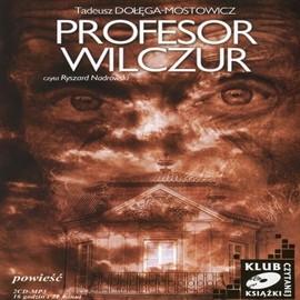okładka Profesor Wilczur, Audiobook | Tadeusz Dołęga-Mostowicz