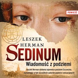 okładka Sedinum. Wiadomość z podziemi, Audiobook | Herman Leszek