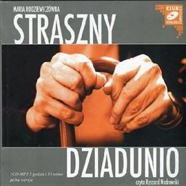 okładka Straszny dziadunio, Audiobook | Maria Rodziewiczówna