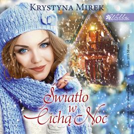 okładka Swiatło w cichą noc, Audiobook | Mirek Krystyna