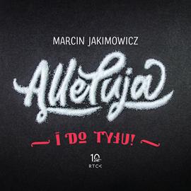 okładka Alleluja i do tyłu!, Audiobook | Jakimowicz Marcin