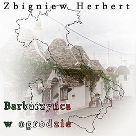 okładka Barbarzyńca w ogrodzie, Audiobook | Herbert Zbigniew