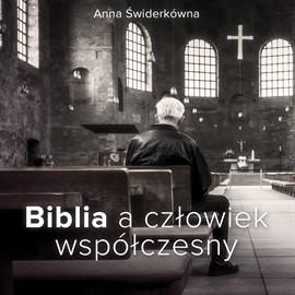 okładka Biblia a człowiek współczesnyaudiobook | MP3 | Anna Świderkówna