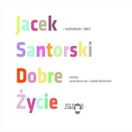 okładka Dobre Życie, Audiobook | Santorski Jacek