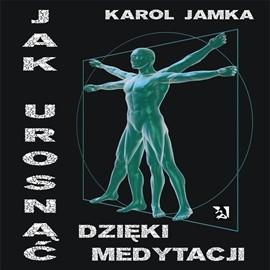 okładka Jak urosnąć dzięki medytacji, Audiobook | Karol Jamka