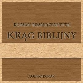 okładka Krąg biblijny, Audiobook | Brandstaetter Roman